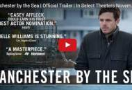 manchester by the sea trailer casey affleck