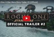 rogue one a star wars story second trailer