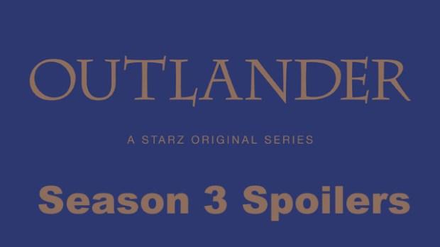 'Outlander' Season 3 Spoilers