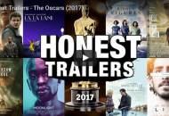honest trailers oscars 2017
