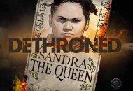 sandra-the-queen-dethroned