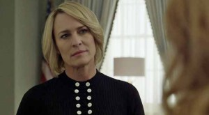 Robin Wright on House of Cards