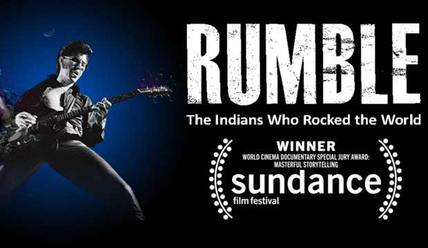 Rumble The Indians Who Rocked the World
