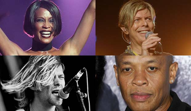 Whitney Houston Dr Dre Nirvana David Bowie