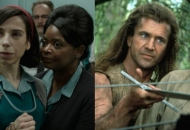 Sally Hawkins and Octavia Spencer, The Shape of Water; Mel Gibson, Braveheart