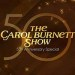 Carol Burnett Show 50th Anniversary