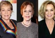 Julie Andrews Carol Burnett Jessica Lange