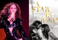 Beyonce; Bradley Cooper and Lady Gaga, A Star Is Born