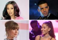 Cardi B, Drake, Taylor Swift, Ariana Grande