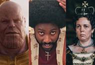 Avengers Infinity War BlacKkKlansman The Favourite