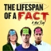 The Lifespan of a Fact