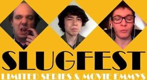 Limited Series Slugfest