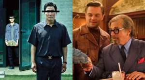 Parasite and Once Upon a Time in Hollywood
