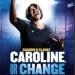 Caroline-or-Change