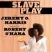 slave-play