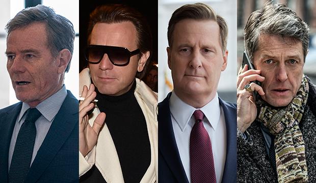Bryan Cranston, Your Honor; Ewan McGregor, Halston; Jeff Daniels, The Comey Rule; Hugh Grant, The Undoing